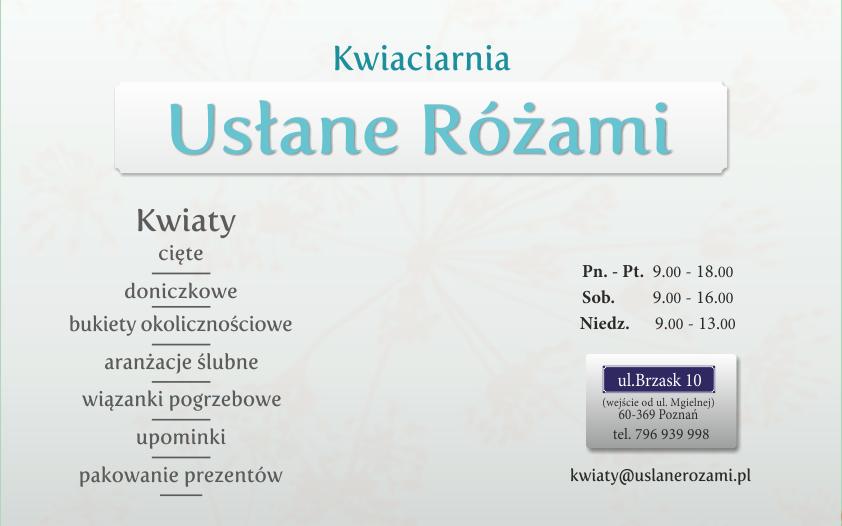 Uslane Rozami / Kontakt - e-mail: kwiaty@uslanerozami.pl, tel.: 796 939 998.